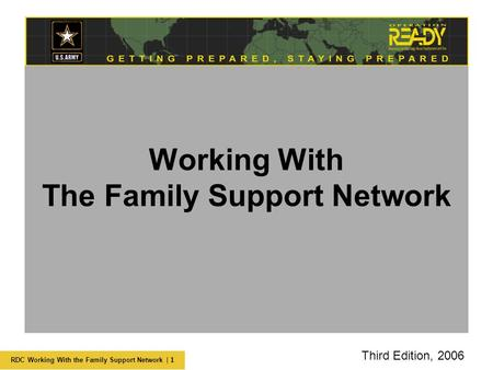 RDC Working With the Family Support Network | 1 Working With The Family Support Network Third Edition, 2006.