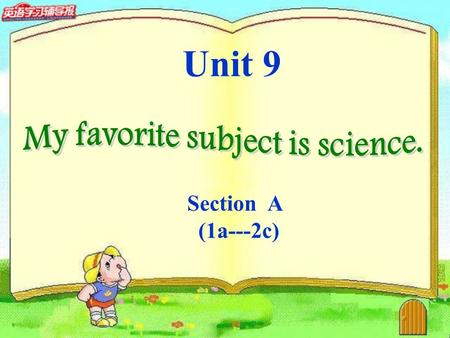 Unit 9 Section A (1a---2c). I like bananas best. My favorite fruit is banana. 我最喜欢香蕉。 我最喜欢的水果是香蕉。 What fruit do you like best? =What's your favorite fruit?