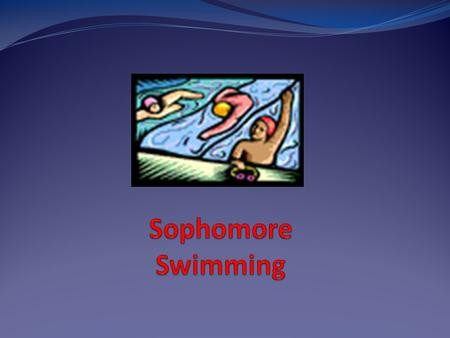 Review Frosh Swim Terms Freestyle – body is on their stomach, arms and legs alternately propel individual through the water, face is in the water (looking.