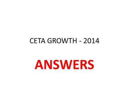 CETA GROWTH - 2014 ANSWERS. QUESTION ONE (a) PPC PPC 1.