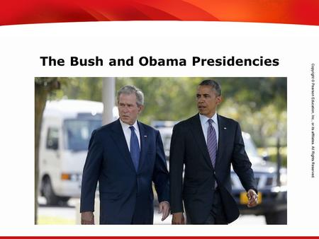 TEKS 8C: Calculate percent composition and empirical and molecular formulas. The Bush and Obama Presidencies.