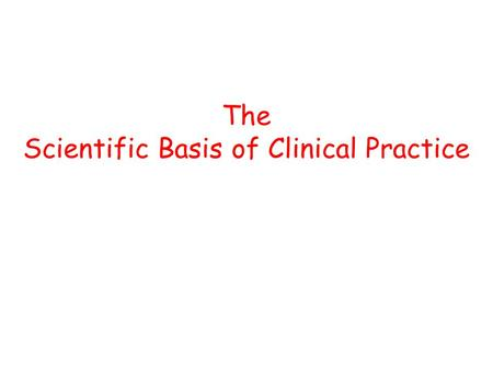 The Scientific Basis of Clinical Practice. Exam Format 2 papers:- Paper 1 - Write 'short notes' on…. Paper 2 –Standard MCQs & single best answer type….