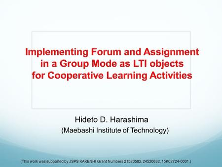 Hideto D. Harashima (Maebashi Institute of Technology) (This work was supported by JSPS KAKENHI Grant Numbers 21520582, 24520632, 15K02724-0001.)