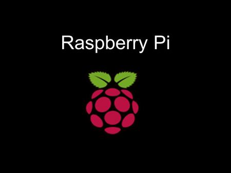 Raspberry Pi. Introduction The Raspberry Pi is a credit-card sized computer It can be plugged into your TV and a keyboard, and can be used for many of.