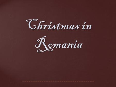 Christmas in Romania. Christmas in Romania is a major annual celebration, as in most countries of the Christian world.