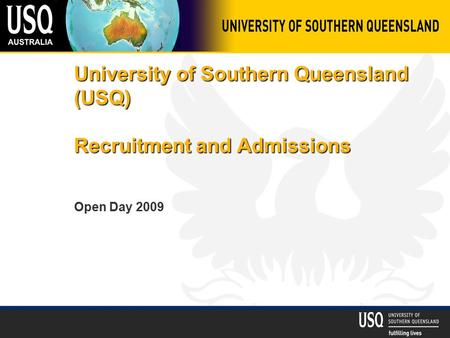 University of Southern Queensland (USQ) Recruitment and Admissions Open Day 2009.