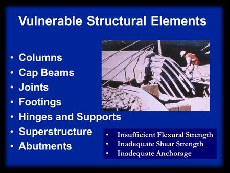 Vulnerable Structural Elements