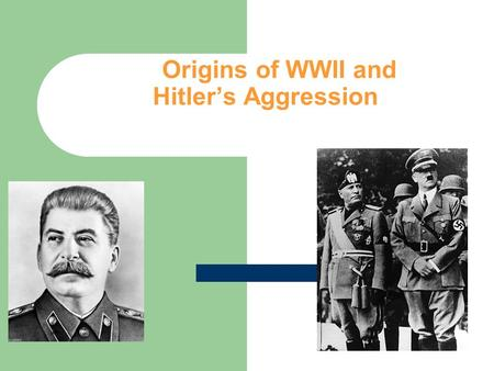 Origins of WWII and Hitler's Aggression. Illustrated Timeline Read short biography of Adolf Hitler Choose 10 events from the reading important to the.
