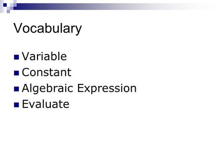 Vocabulary Variable Constant Algebraic Expression Evaluate.