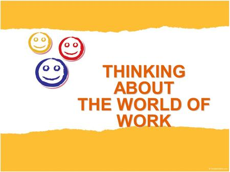 THINKING ABOUT THE WORLD OF WORK. JOB SECTORS There are lots of different types of jobs Lots of jobs are in the same types of work They are grouped together.