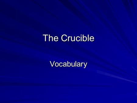 The Crucible Vocabulary.