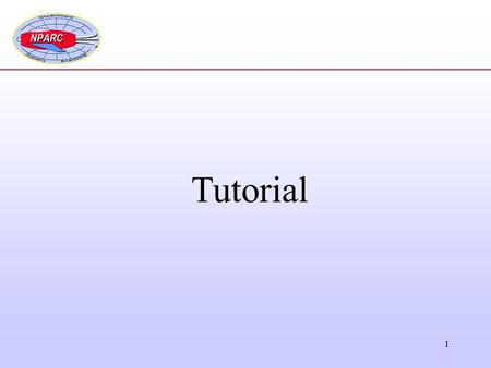 1 Tutorial. 2 Solution Process 1.Gather Information 2.Create the Computational Grid 3.Set the Boundary Conditions 4.Set the Initial Conditions 5.Set the.