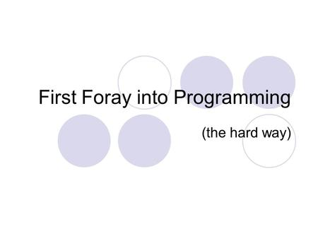 First Foray into Programming (the hard way). A reminder from last lesson: A machine code instruction has two parts:  Op-code  Operand An instruction.