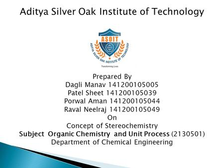Aditya Silver Oak Institute of Technology Prepared By Dagli Manav 141200105005 Patel Sheet 141200105039 Porwal Aman 141200105044 Raval Neelraj 141200105049.