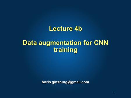 1 Lecture 4b Data augmentation for CNN training