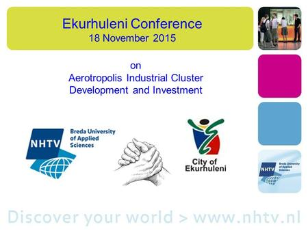 Ekurhuleni Conference 18 November 2015 on Aerotropolis Industrial Cluster Development and Investment.