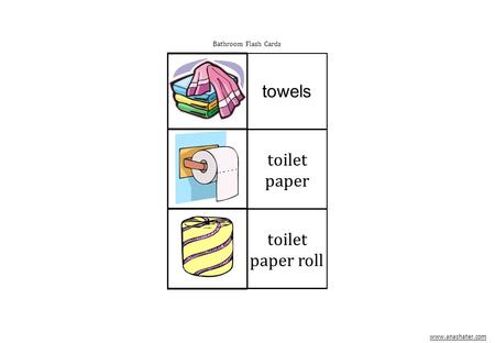 Bathroom Flash Cards towels toilet paper toilet paper roll www.anashater.com.