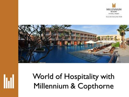 World of Hospitality with Millennium & Copthorne.