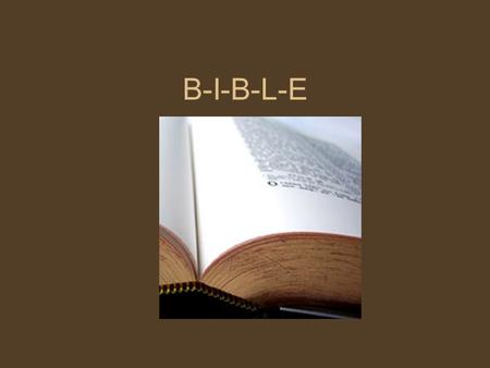 B-I-B-L-E. Which book is the very best? The Bible!