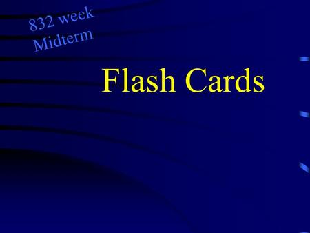 Flash Cards 832 week Midterm. True of False? Occasional periods of symptomatic relapse can be seen in patients even after compensation from vestibular.
