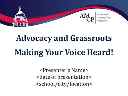 Advocacy and Grassroots Making Your Voice Heard!.