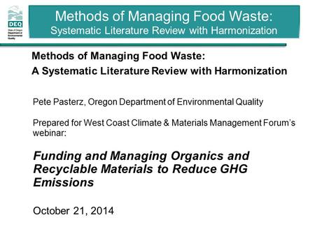 Methods of Managing Food Waste: Systematic Literature Review with Harmonization 1 Methods of Managing Food Waste: A Systematic Literature Review with Harmonization.