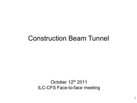 Construction Beam Tunnel