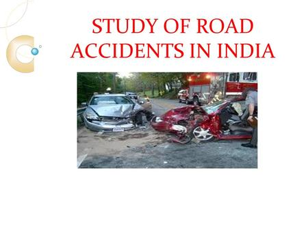 introduction to road accident Introduction road accidents are undoubtedly the most frequent and, overall, the cause of the most damage the reasons for this are the extremely dense road traffic and the relatively great freedom of movement given to drivers.