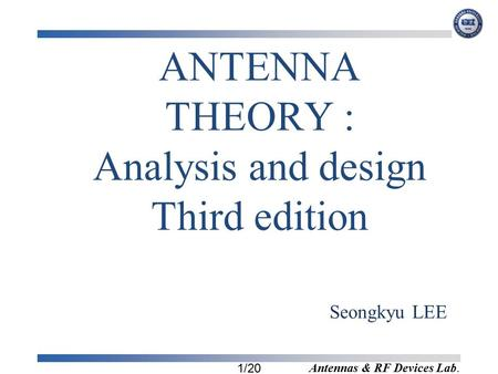 ANTENNA THEORY : Analysis and design Third edition