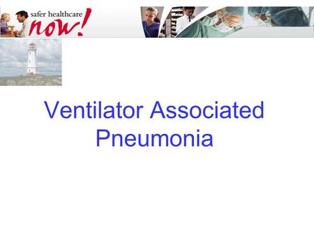 strategies to prevent ventilator associated pneumonia Risk factors and prevention of hospital-acquired and ventilator-associated pneumonia in adults view in chinese author: thomas m file, jr, md section editor: john g et al strategies to prevent ventilator-associated pneumonia in acute care hospitals infect control hosp epidemiol 2008 29.