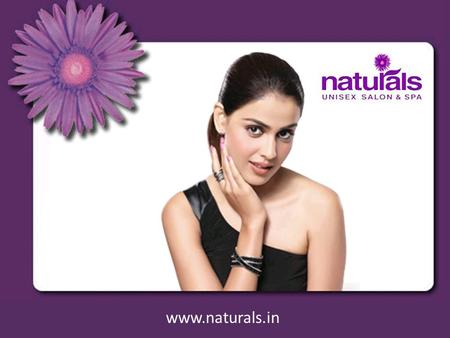Beauty Care and Styling in India www.naturals.in.