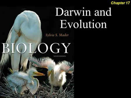 Darwin and Evolution Chapter 17. Darwin and Evolution 2Outline History of Evolutionary Thought Darwin's Theory of Evolution  Earth very old  Descend.