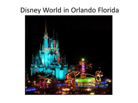 Disney World in Orlando Florida. Planning a Visit from the UK to Disney world Florida.