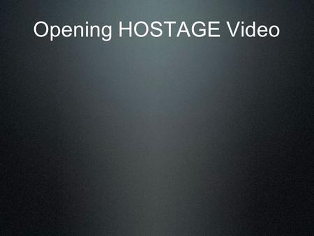 "Opening HOSTAGE Video. Bitterness Bitterness : a resentment strong enough to justify retaliation; holding a grudge; settling a score""; a feeling of."