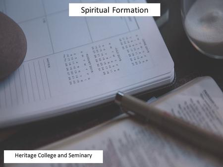 Spiritual Formation Heritage College and Seminary.