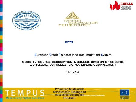 CRELLA ECTS European Credit Transfer (and Accumulation) System MOBILITY, COURSE DESCRIPTION, MODULES, DIVISION OF CREDITS,