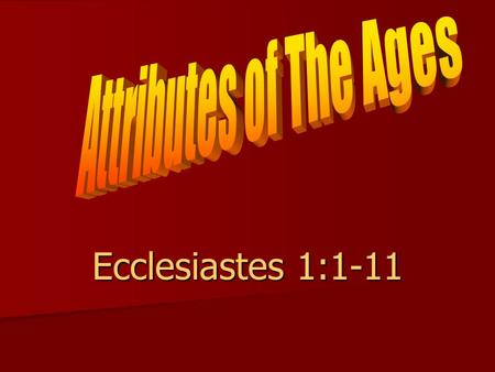 Ecclesiastes 1:1-11. Nothing New Under The Sun New technology New technology Same old sins Same old sins.