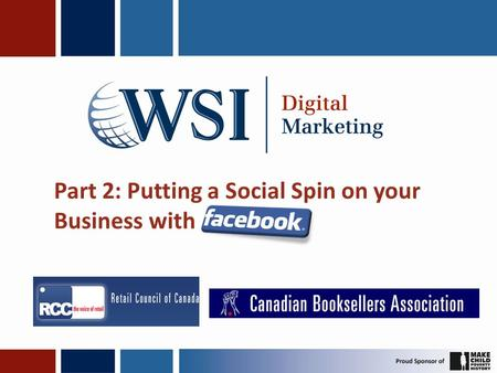 Part 2: Putting a Social Spin on your Business with.