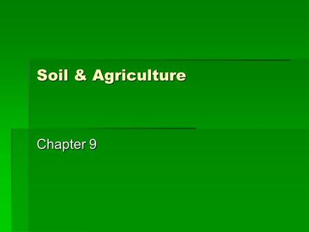 Soil & Agriculture Chapter 9.   sinesstechnology/2015236170_inperson maas06.html