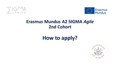 Erasmus Mundus A2 SIGMA Agile 2nd Cohort How to apply?