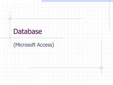 Database (Microsoft Access). Database A database is an organized collection of related data about a specific topic or purpose. Examples of databases include: