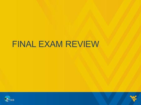 FINAL EXAM REVIEW 1. EXAM PROCEDURES 10 minutes to review project before starting 120 minutes to complete the exam, although most students finish in 75-90.