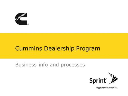 Cummins Dealership Program Business info and processes.