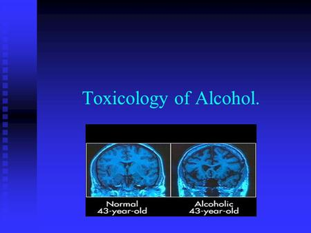 Toxicology of Alcohol.. Measuring intoxication. Alcohol or ethyl alcohol is a colorless liquid. Alcohol or ethyl alcohol is a colorless liquid.