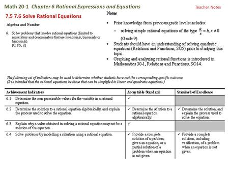 Math 20-1 Chapter 6 Rational Expressions and Equations 7.5 7.6 Solve Rational Equations Teacher Notes.
