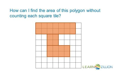 How can I find the area of this polygon without counting each square tile?