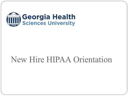 New Hire HIPAA Orientation. HIPAA Overview HIPAA is an acronym that stands for the Health Insurance Portability and Accountability Act of 1996. HIPAA.