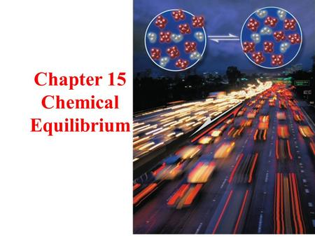 Chapter 15 Chemical Equilibrium. Tro - Chapter 152 Equilibrium vs. Disequilibrium when systems are at equilibrium with their surroundings, their conditions.