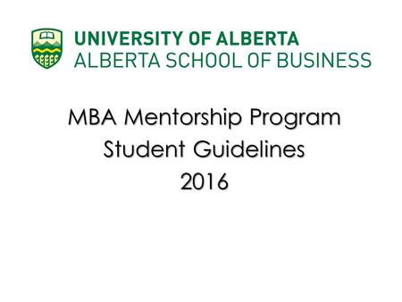MBA Mentorship Program Student Guidelines 2016.
