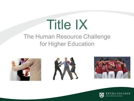 Title IX The Human Resource Challenge for Higher Education.